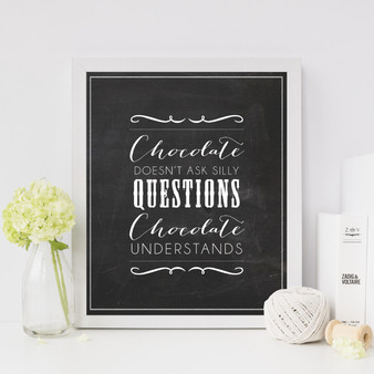 Chocolate Understands Instant Digital Downloadable Print