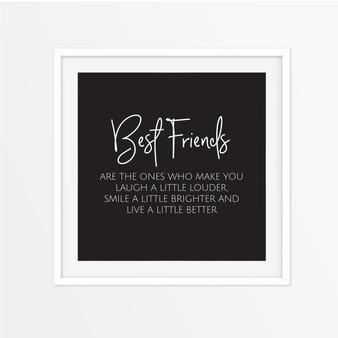 Best Friends - Make You Laugh a Little Louder Instagram Square | Print