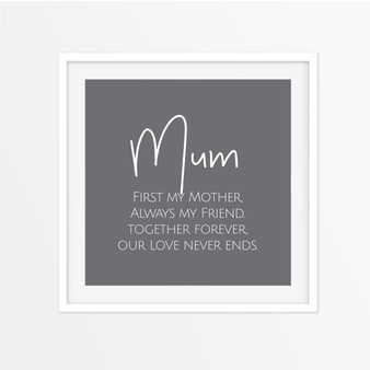 Mum - Always My Friend Instagram Square | Print
