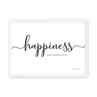 Happiness Looks Gorgeous on You - Free Digital Print