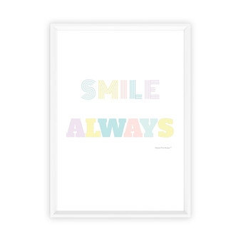 Smile Always - Instant Digital Download Print
