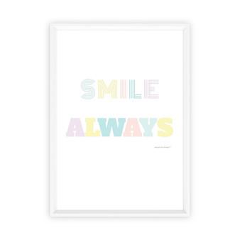 Smile Always - Instant Digital Download Print
