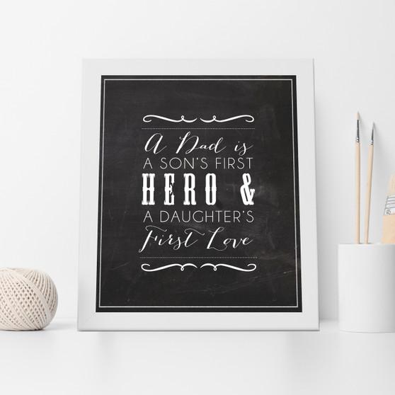 A Dad Is Chalkboard Print