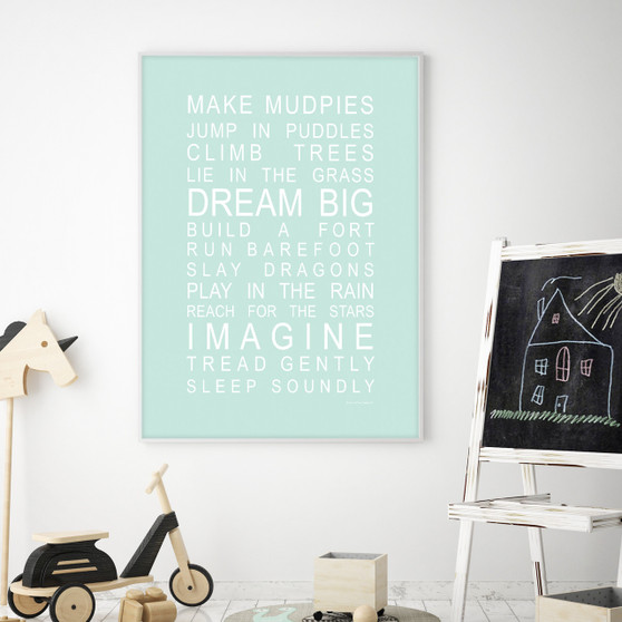 Dreams for your Boy / Make Mudpies Print in Mint with Optional White Frame