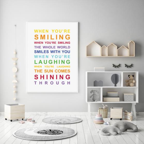 When You're Smiling Inspirational Wall Art Print