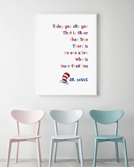 Dr Seuss - Youer than You Print with optional Australian-made white timber frame