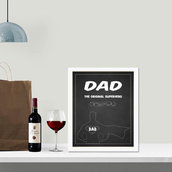 Dad - The Original Superhero chalkboard print in optional deep rebate white timber frame