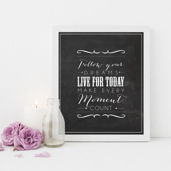 Follow Your Dreams Instant Digital Downloadable Print