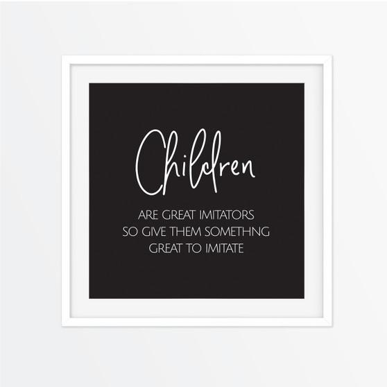 Children are Great Imitators Instagram Square | Print