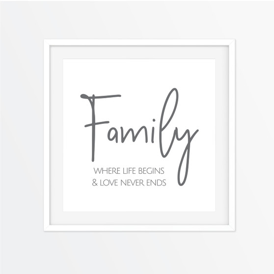 Family - Where Life Begins Instagram Square | Print