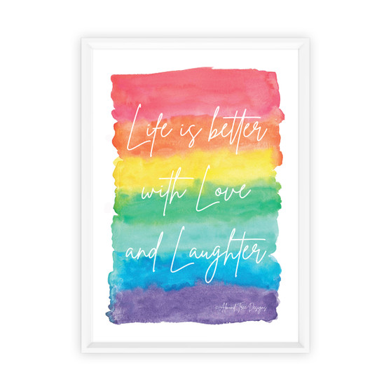 Life is Better with Love and Laughter - Free Digital Print