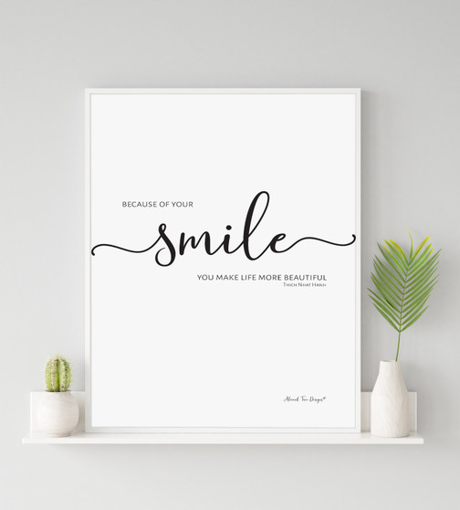 Because of Your Smile You Make Life More Beautiful - Free Digital Print