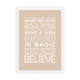 Expressions - Believe Print in Latte, with optional Australian-made white timber frame