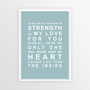 Strength of My Love Print in Duck Egg Blue, with optional Australian-made white timber frame