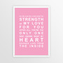 Strength of My Love Print in Pink, with optional Australian-made white timber frame