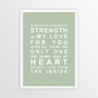 Strength of My Love Print in Pistachio, with optional Australian-made white timber frame