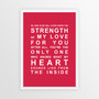 Strength of My Love Print in Red, with optional Australian-made white timber frame