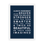 Always Remember - You are Beautiful Print in Navy, with optional Australian-made white timber frame