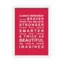 Always Remember - You are Beautiful Print in Red, with optional Australian-made white timber frame
