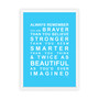 Always Remember - You are Beautiful Print in Sky Blue, with optional Australian-made white timber frame