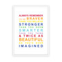 Always Remember - You are Beautiful Print in Rainbow, with optional Australian-made white timber frame