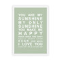You are My Sunshine Print in Pistachio, with optional Australian-made white timber frame.