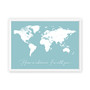 Home is Wherever I'm with You - Personalised World Map Print in Duck Egg Blue