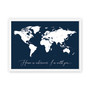 Home is Wherever I'm with You - Personalised World Map Print in Navy