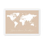 Home is Wherever I'm with You - Personalised World Map Print in Latte