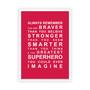 Always Remember - You're a Superhero Wall Art Print