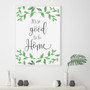 It's so Good to be Home Botanical Wall Art Print in Elegant Font