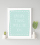 Everything will be Ok - Free Digital Print in Mint