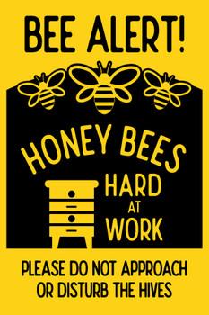 Bee Alert Sign