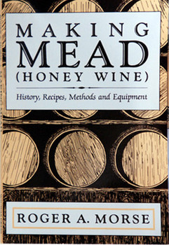 Making Mead (Honey Wine) [MM]