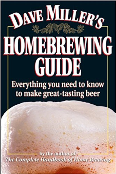 Dave Miller's Homebrewing Guide [K8506]