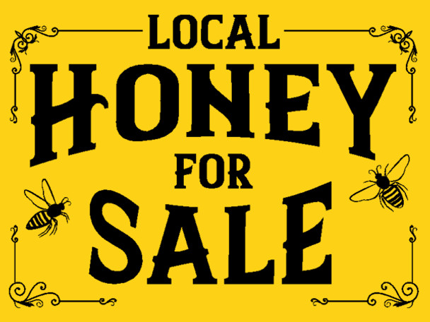 Local Honey for Sale Sign without Bear (includes metal stand)
