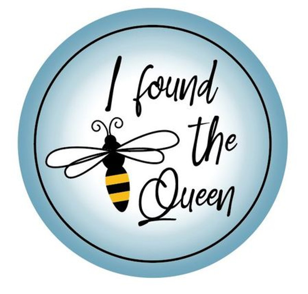 """I found the Queen (roll of 250 - 1.5"""" stickers) [IL-Q]"""