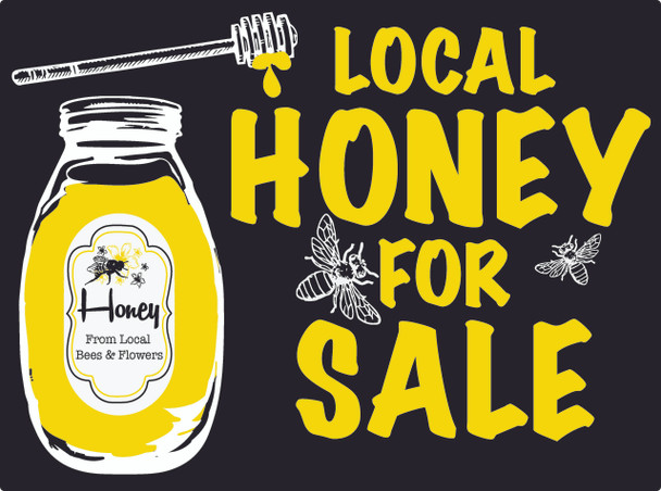 Local Honey for Sale Sign w/Stand [LHSB]