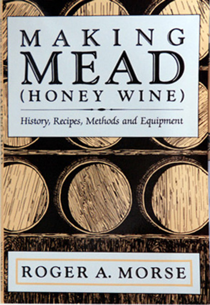 Making Mead (Honey Wine) [MM]