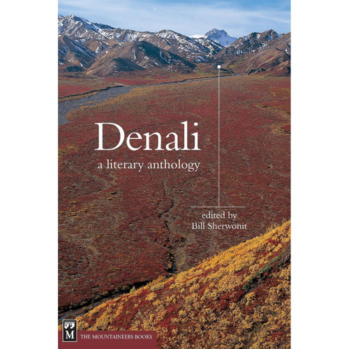 Denali: A Literary Anthology