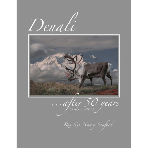 Denali: After 50 Years