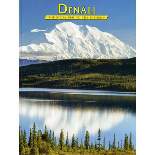 Denali: The Story Behind the Scenery