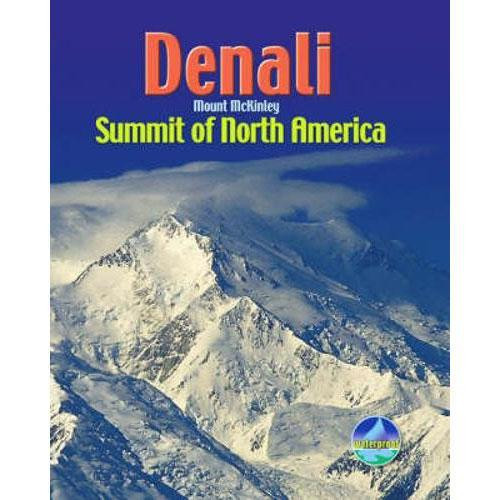 Denali: Summit of North America