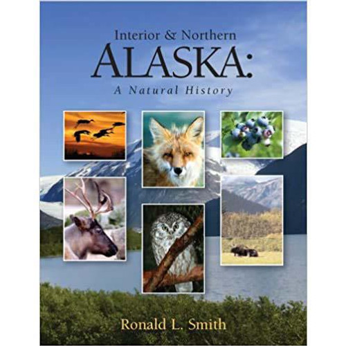 Interior & Northern Alaska : A Natural History