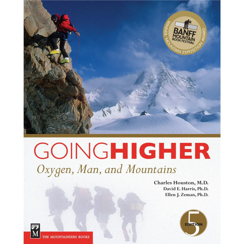 Going Higher : Oxygen, Man, and Mountains (5th Edition)