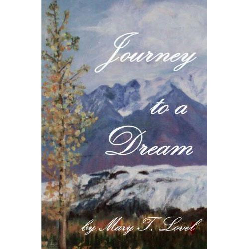 Journey to a Dream by Mary T. Lovel