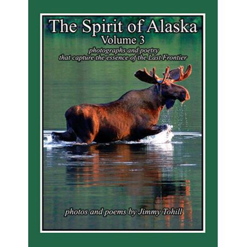 The Spirit of Alaska Volume 3