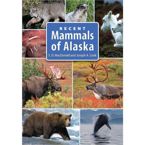 Recent Mammals of Alaska