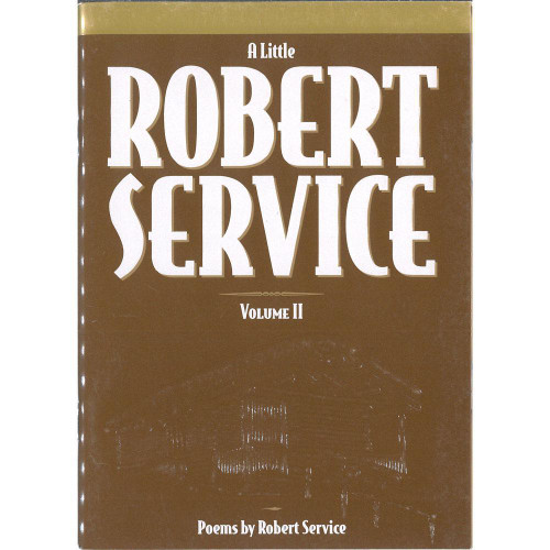 A Little Robert Service Vol.2