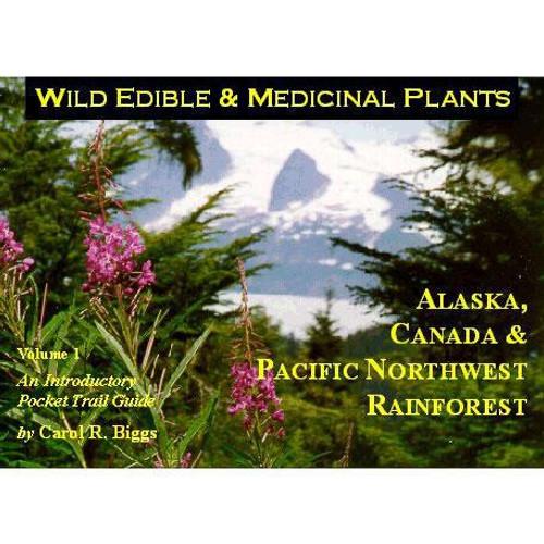 Wild Edible & Medicinal Plants V1